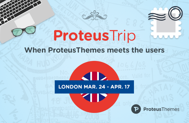 ProteusTrip - when ProteusThemes meets the users. March and April 2015