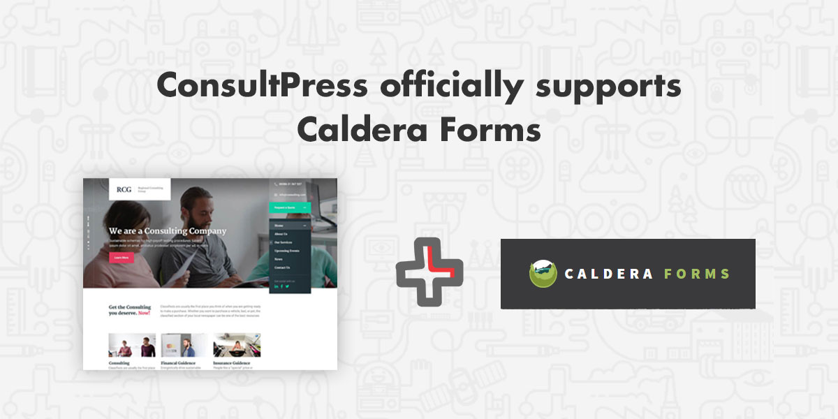 ConsultPress officially supports Caldera Forms