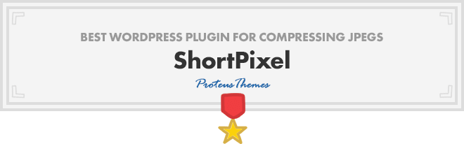 Best WordPress Plugin for Compressing JPEGs - ShortPixel