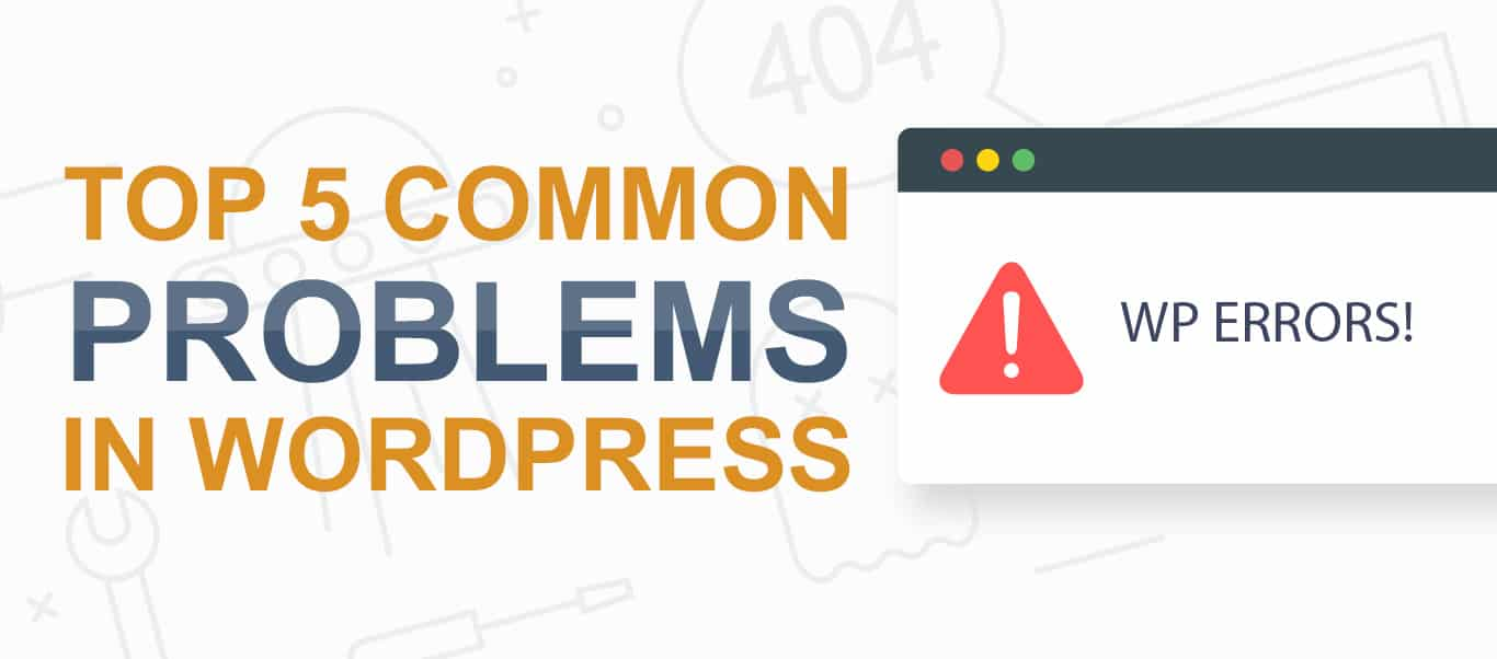 top 5 common problems in wordpress